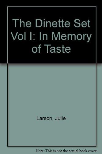 The Dinette Set Vol I: In Memory of Taste (The Dinette Set)