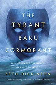 The Tyrant Baru Cormorant (The Masquerade Book 3)