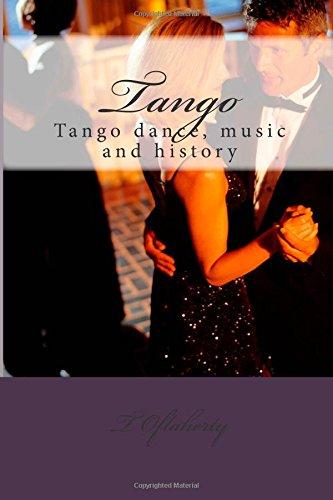 Tango: Tango dance, music and history