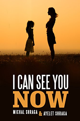 I Can See You Now by Michal Shraga ebook deal