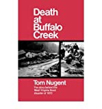img - for Death at Buffalo Creek: The Story Behind the West Virginia Flood Disaster of 1972 (Hardback) - Common book / textbook / text book