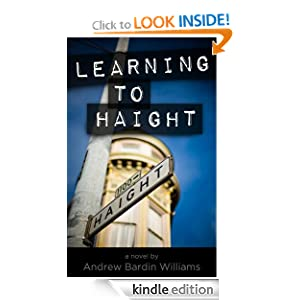 Learning to Haight Andrew Bardin Williams