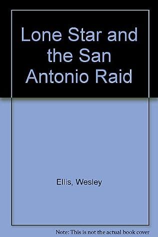 book cover of The San Antonio Raid