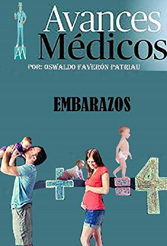 Amazon.com: Embarazos (Avances Médicos nº 53) (Spanish ...