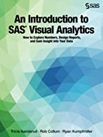 An Introduction to SAS Visual Analytics Front Cover