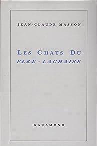 Les Chats du Pere Lachaise par Jean-Claude Masson