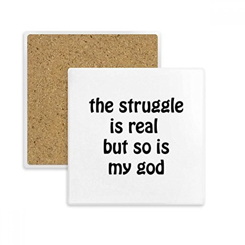 The Struggle Is Real Christian Quotes Square Coaster Cup Mug Holder Absorbent Stone for Drinks 2pcs Gift by DIYthinker