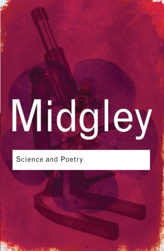 Science and Poetry (Routledge Classics) (Volume 102)