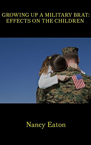 Growing Up a Military Brat: Effects on the Children