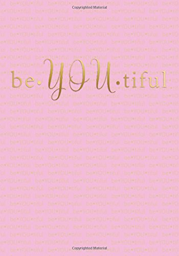 BeYOUtiful Notebook (7 x 10 Inches): A Classic Ruled/Lined 7x10 Inch Notebook/Journal/Composition Book To Write In (Cute Notebooks, Journals, Notepads ... Great Gifts for Her (Women and Teen Girls))