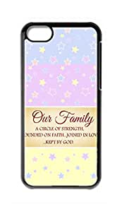 Custom iPhone 5C Case , Our Family A Circle Of Strength And Love Hard Plastic Protective Cases Cover by Foreverway --814