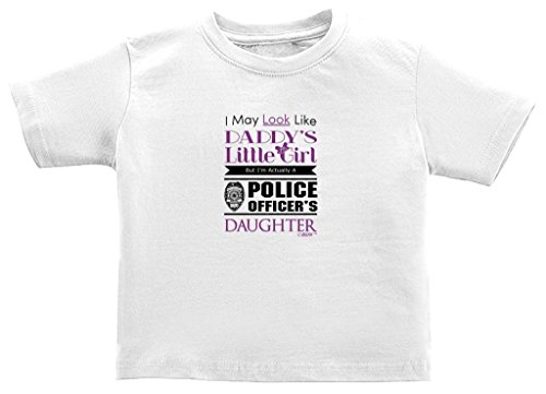 Price comparison product image Baby Registry Gifts Daddy's Girl But I'm Police's Daughter Juvy T-Shirt 7 White