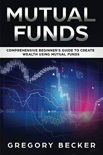 41wjw55uP2L - Mutual Funds: Comprehensive Beginner's Guide to create Wealth using Mutual Funds