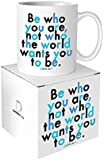 "Quotable ""Be who you are...."" Quote Mug"