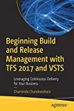 Beginning Build and Release Management with TFS