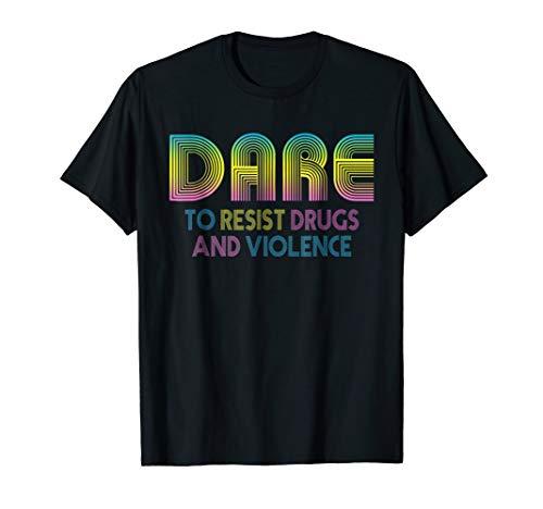 Vintage Retro DARE 90s Drugs T Shirt Gift