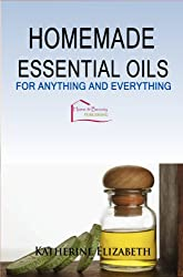 Essential Oil Recipes: For Anything and Everything (English Edition)