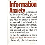 Information Anxiety by Wurman, Richard (1989) Hardcover