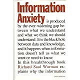 """Information Anxiety by Wurman, Richard (1989) Hardcover"""