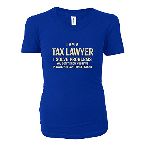 I'm A Tax Lawyer I Solve Problems. Funny Gift - Ladies T-shirt