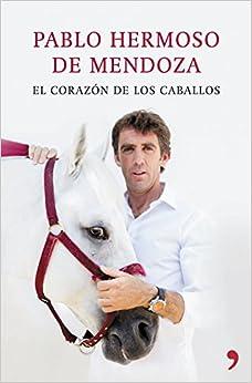 El corazón de los caballos (Fuera de Colección)