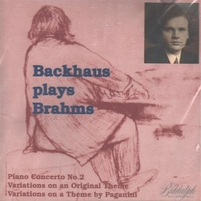 Backhaus Play Brahms, Vol. 2: Piano Concerto No. 2 / Variations on an Original Theme / Variations on a Theme By Paganini