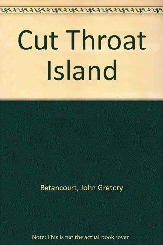Cut Throat Island