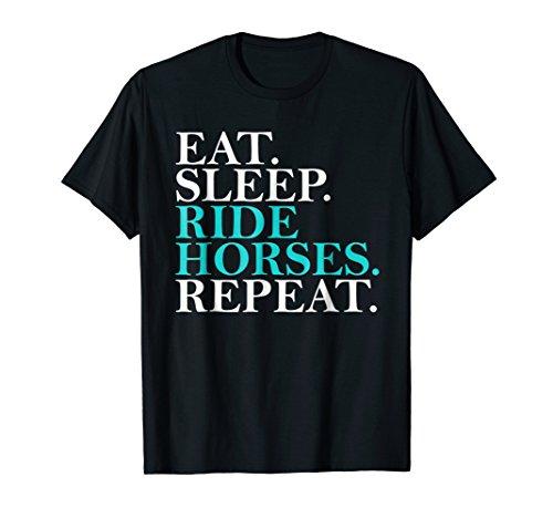 Eat Sleep Ride Horses Repeat Funny Horseback Riding T-Shirt