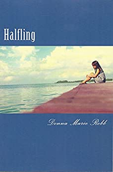 Halfling by [Robb, Donna Marie]