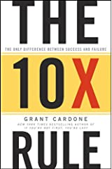 The 10X Rule: The Only Difference Between Success and Failure Hardcover