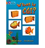 img - for What is CGI?: Band 06/Orange (Paperback) - Common book / textbook / text book