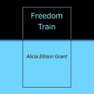 Freedom Train Audiobook