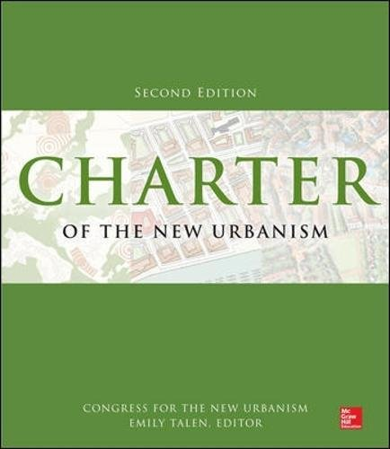Charter of the New Urbanism, 2nd Edition (Building Suburbia)