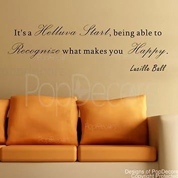 Amazon.com: PopDecors - It\'s a Helluva Start-Lucille Ball- words ...
