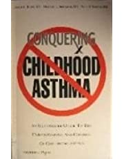 Conquering Childhood Asthma