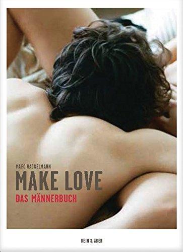 Make Love. Das Männerbuch