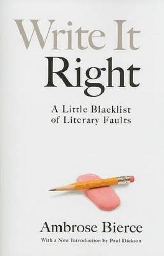 Write It Right: A Little Blacklist of Literary Faults pdf epub