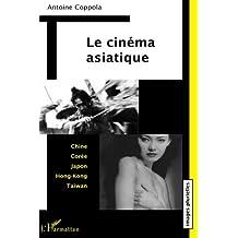 Cinéma asiatique Le