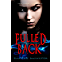 Pulled Back (Book Two: A Flame Reborn) (Twin Flames Trilogy 2)