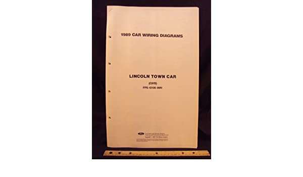 1989 Lincoln Town Car Electrical Wiring Diagrams Schematics Ford Motor Company Amazon Com Books