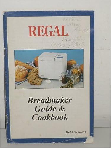 regal breadmaker k6751 manual