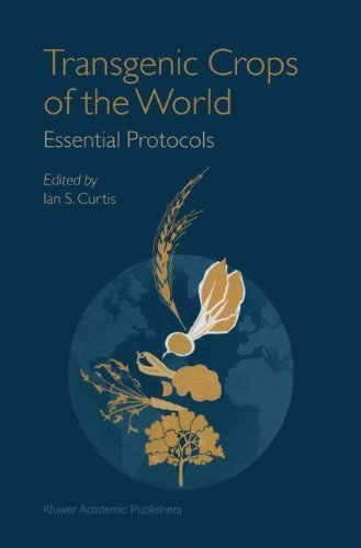Transgenic Crops of the World: Essential Protocols Pdf