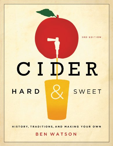 Own History (Cider, Hard and Sweet: History, Traditions, and Making Your Own (Third Edition))
