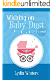 Wishing on Baby Dust