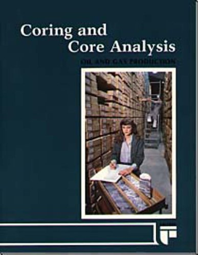 Coring and Core Analysis Handbook (Oil and Gas Production Series)