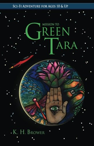 Read Online Green Tara (Bosque Family Adventures) (Volume 1) PDF ePub ebook
