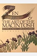 Zen & the Art of the Macintosh : Discoveries on the Path to Computer Enlightenment Paperback