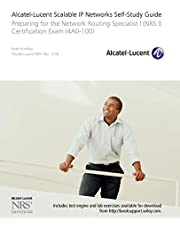 Alcatel-Lucent Scalable IP Networks Self-Study Guide: Preparing for the Network Routing Specialist I (NRS 1) Certification Exam