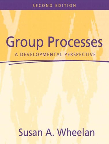 Group Processes A Developmental Perspective 2nd Edition