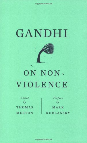 Gandhi on Non-Violence (New Directions Paperbook)